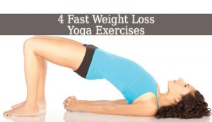 4 fast weight loss yoga exercises  spiritual growth guide