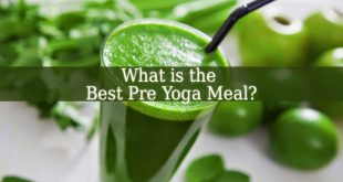 What is the Best Pre Yoga Meal
