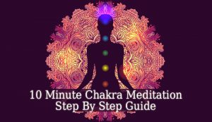 10 Minute Chakra Meditation