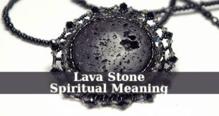 Lava Stone Spiritual Meaning