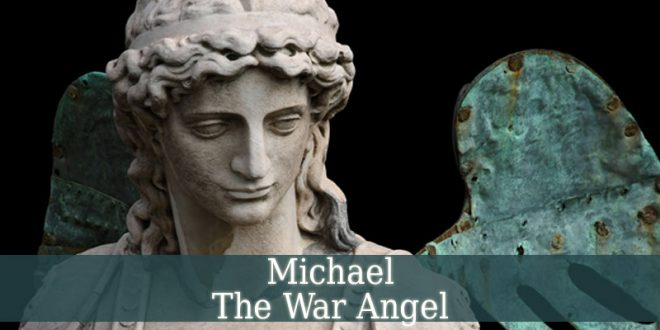 Michael The War Angel