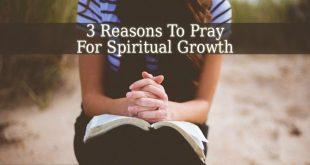 Pray For Spiritual Growth