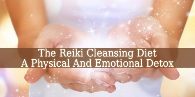 Reiki Cleansing Diet