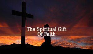 Spiritual Gift Of Faith