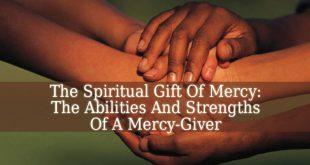 Spiritual Gift Of Mercy