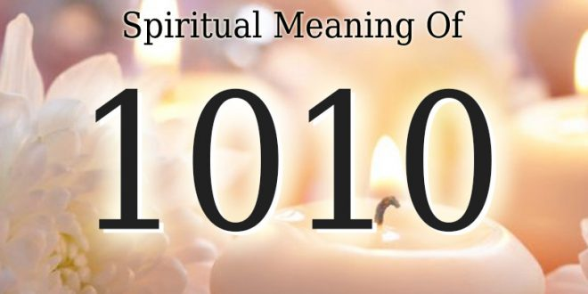 Spiritual Meaning Of 1010