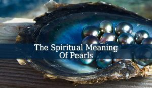 Spiritual Meaning Of Pearls
