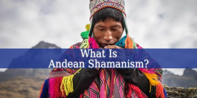 Andean Shamanism