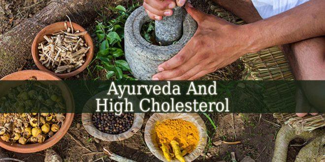 Ayurveda And High Cholesterol