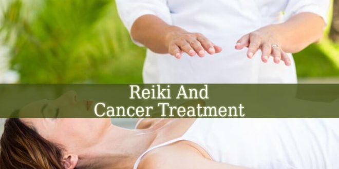 Reiki And Cancer Treatment