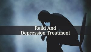 Reiki And Depression Treatment