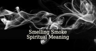 Smelling Smoke Spiritual Meaning