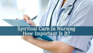 Spiritual Care In Nursing