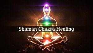 Shaman Chakra Healing