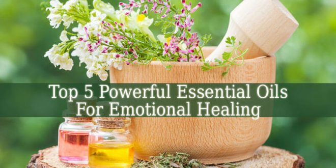 Essential Oils For Emotional Healing