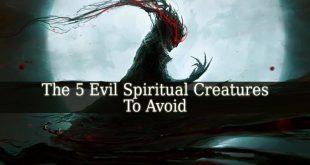 Evil Spiritual Creatures