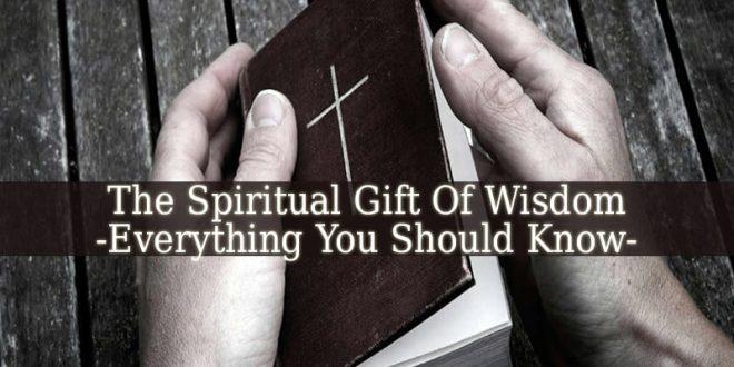 Spiritual Gift Of Wisdom