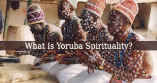 Yoruba Spirituality