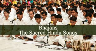 A sacred Hindu Song Is Called A Bhajan