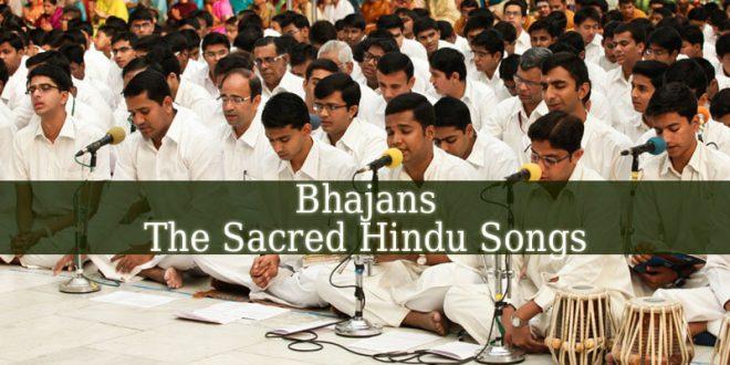 A sacred Hindu Song Is Called A Bhajan