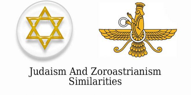 Judaism And Zoroastrianism Similarities