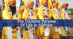 Sikhism Teaches That The Ultimate Purpose Of Life Is To