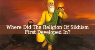 The Religion Of Sikhism First Developed In