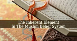Which Concept Is An Inherent Element In The Muslim Belief System