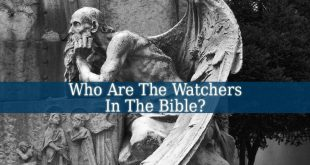 Who Are The Watchers In The Bible