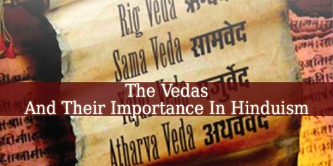 A Person Who Practices Hinduism Would Most Likely Believe In The Vedas