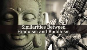 Hinduism And Buddhism Are Similar In That Both Religions