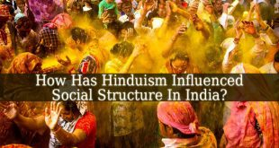 How Has Hinduism Influenced Social Structure In India