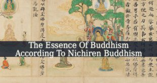 The Japanese Teacher Nichiren Believed That The Essence Of Buddhism Could Be Found In The